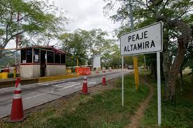 Peaje de Altamira será reubicado, pasaría a la vía Huila-Caquetá