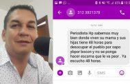 Con mensaje intimidante, fue amenazado periodista en Garzón
